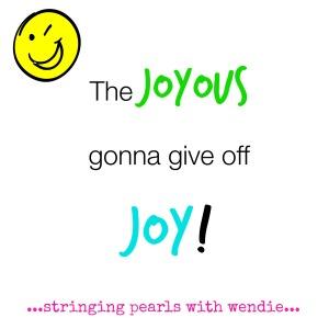 joyous give off joy