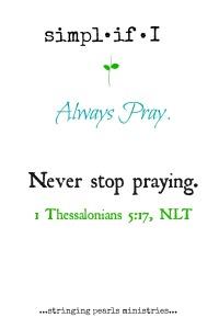 Always Pray 1 Thess 5-17