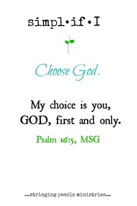 Choose God Psalm 16-5