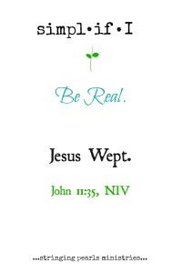 Be Real John 11-35