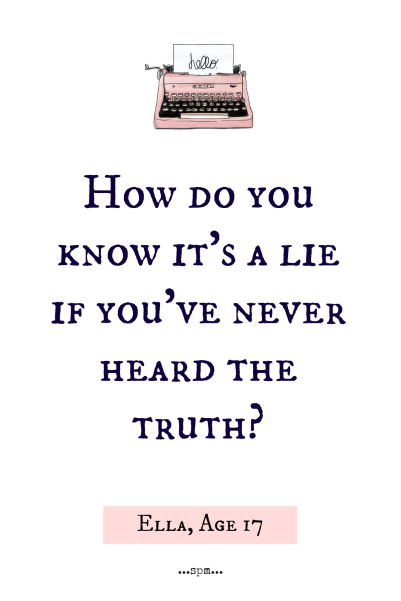 Ella Lie vs Truth Quote